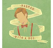 Madman With A Box Photographic Print