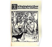 The Wonder Clock Howard Pyle 1915 0089 The King Being Lost in the Forest Meets with the Great Black Raven Poster
