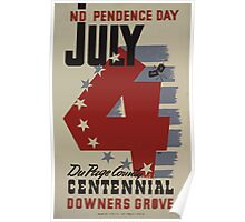 WPA United States Government Work Project Administration Poster 1040 Independance Day July 5 Du Page County Centenial Downers Grove Poster