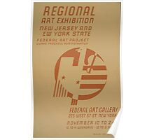 WPA United States Government Work Project Administration Poster 0644 Regional Art Exhibition New Jersey and New York State Poster