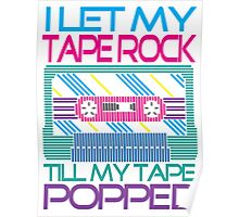 Tape Popped!! Poster
