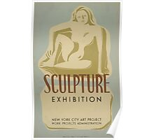 WPA United States Government Work Project Administration Poster 0649 Sculpture Exhibition New York City Art Project Poster