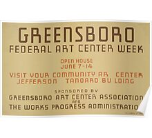 WPA United States Government Work Project Administration Poster 0600 Greensboror Federal Art Center Week Poster