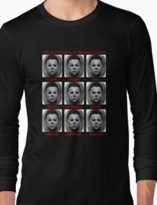 The Many Faces Of Michael Myers (Halloween) Long Sleeve T-Shirt