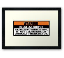 Warning - Fast and Furious Framed Print
