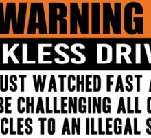 Warning - Fast and Furious Sticker
