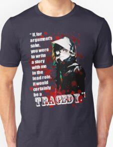 Kaneki Ken's Tragedy Quote Unisex T-Shirt