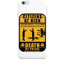 PROTEST ART: Citizens At Risk by tweek9arts.com iPhone Case/Skin