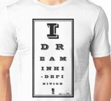 I Dream In High Definition Unisex T-Shirt