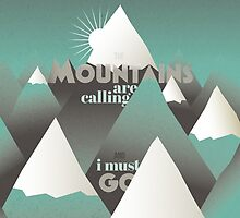 The Mountains are calling, and I must go - 2 by Rhya