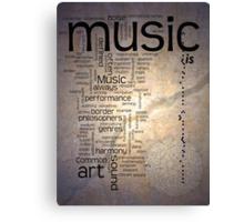 MUSIC is ART Canvas Print