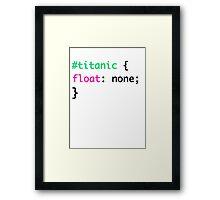 Titanic + HTML = Punny Framed Print