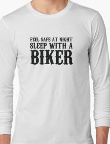 Sleep With A Biker And Ride All Night Long Sleeve T-Shirt
