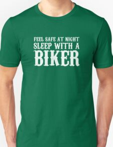 Sleep With A Biker And Ride All Night T-Shirt