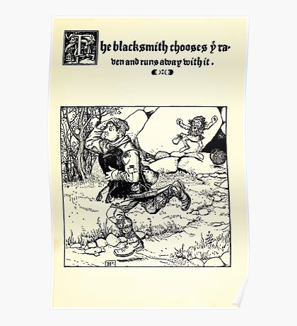 The Wonder Clock Howard Pyle 1915 0333 The Blacksmith Chooses Raven and Runs Away With It Poster