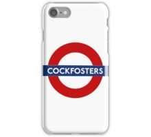 Cockfosters iPhone Case/Skin
