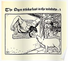 The Wonder Clock Howard Pyle 1915 0273 The Ogre Sticks Fast in the Window Poster