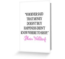 Money Doesn't Buy Happiness Greeting Card