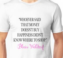 Money Doesn't Buy Happiness Unisex T-Shirt