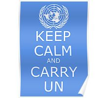 Keep Calm and Carry UN Poster