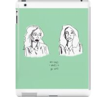 WELL BABY I WANTS TO BE LOVED iPad Case/Skin