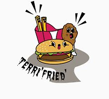Terri'fried' Unisex T-Shirt