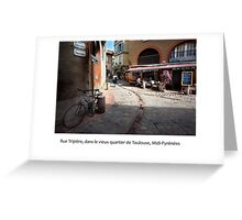 Rue Tripière in the old quarter, Toulouse Greeting Card