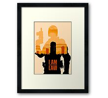I am the Law Framed Print