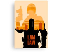 I am the Law Canvas Print