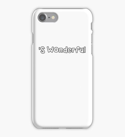 'S Wonderful iPhone Case/Skin