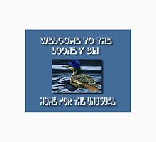 WELCOME TO THE LOONEY BIN>>HOME FOR THE UNUSUAL>>PILLOWS-JOURNAL-TOTE BAG-BOOK-TEE SHIRTS ECT.. Unisex T-Shirt