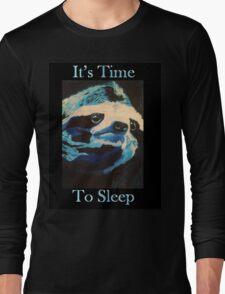 Time to Sleep Long Sleeve T-Shirt
