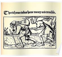 The Wonder Clock Howard Pyle 1915 0059 The Rich Man Takes Home Money and Trouble Poster