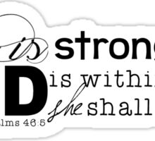 She is Strong Sticker