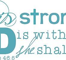 She is strong (aqua) by Rachel Rehrauer