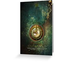 hypnotized Greeting Card