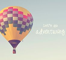 let's go adventuring, hot air balloon by STUDIOCLAIRE