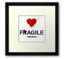 Fragile Heart (RED) Framed Print