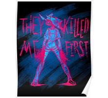 THEY KILLED ME FIRST Poster