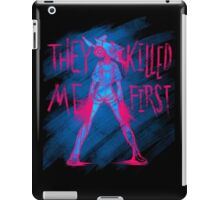 THEY KILLED ME FIRST iPad Case/Skin