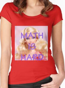 Math Is Hard-- Doll Women's Fitted Scoop T-Shirt