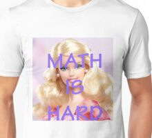 Math Is Hard-- Doll Unisex T-Shirt