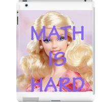 Math Is Hard-- Doll iPad Case/Skin