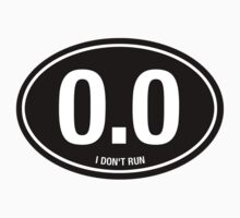 0.0 - I NEVER RUN by cpinteractive