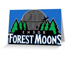 Endor Forest Moons - Star Wars Sports Teams Greeting Card