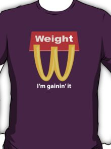 McDonalds Funny Weight I'm Gainin' It T-Shirt