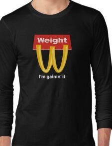 McDonalds Funny Weight I'm Gainin' It Long Sleeve T-Shirt