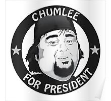 Pawn Stars Chumlee For President Poster