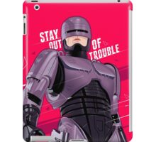 Stay out of trouble iPad Case/Skin