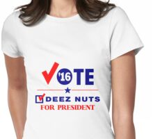 Vote Deez Nuts For President Womens Fitted T-Shirt